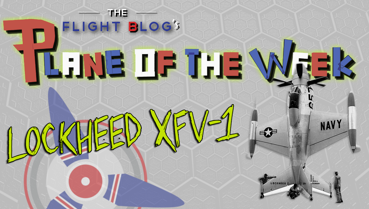 plane of the week, Lockheed XFV-1, XFV, Lockheed Salmon, The Flight Blog