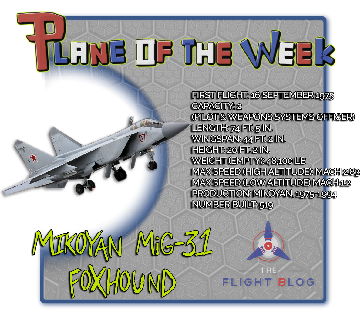 Mikoyan miG-31 Foxhound, supersonic, supersonic interceptor, supersonic interceptor aircraft, MiG-31, Foxhound, plane specs, plane of the week, the flight blog,